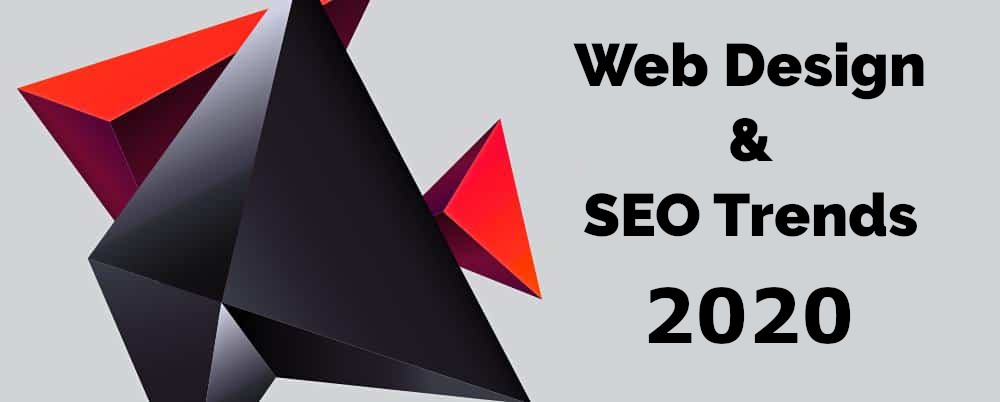 Web Design And SEO Trends You Need To Know Before 2020
