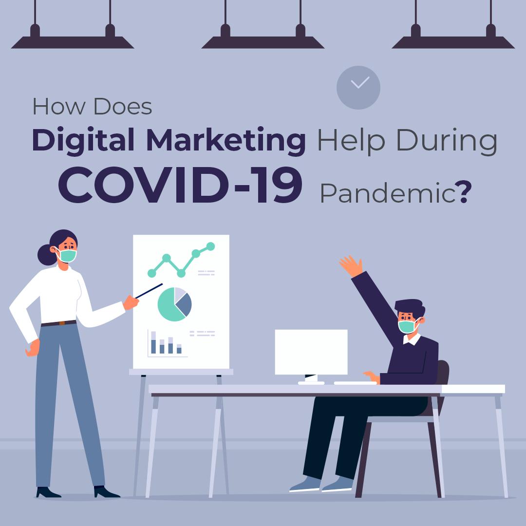 Digital Marketing Help During Pandemic