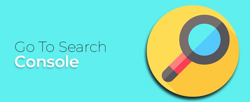 Go To Search Console