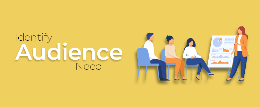 Adapt To The Audience's Needs