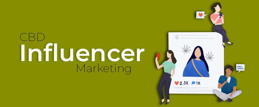 CBD Influencer Marketing
