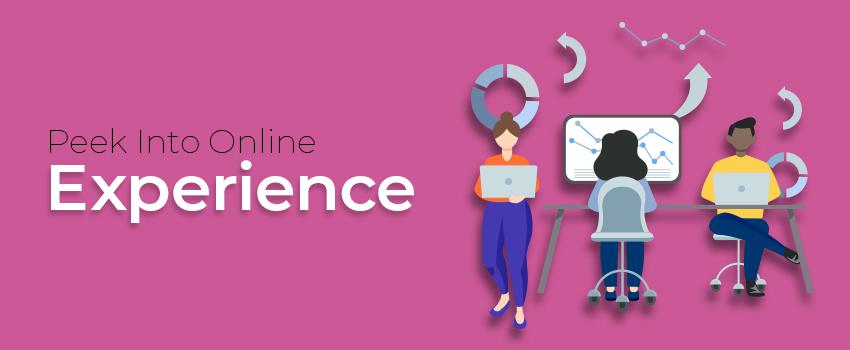 Peek Into Online Experience
